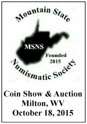 Mountain State Numismatic Coin Show & Auction